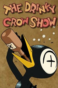 The Drinky Crow Show