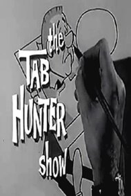 The Tab Hunter Show