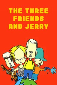 3 Friends and Jerry