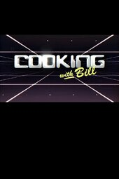 Cooking with Bill