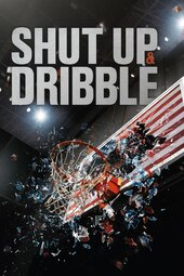 Shut Up and Dribble