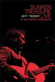 Jeff Tweedy: Sunken Treasure - Live in the Pacific Northwest