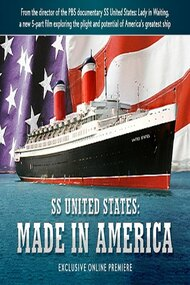 SS United States: Made in America