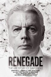 Renegade: The Life Story of David Icke