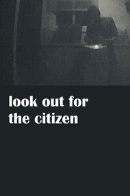 Look Out For The Citizen