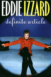 Eddie Izzard: Definite Article