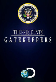 The Presidents Gatekeepers