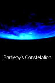 Bartleby's Constellation