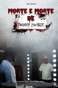 Morte e Morte de Johnny Zombie