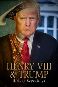 Henry VIII & Trump: History Repeating?