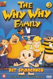 The Why Why Family