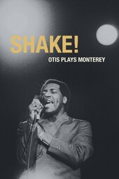 Shake! Otis at Monterey
