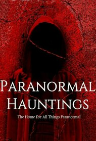 Paranormal Hauntings