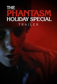 The Phantasm Holiday Special