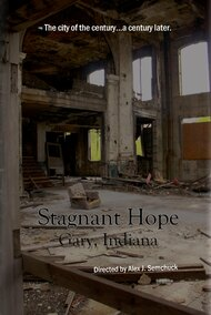 Stagnant Hope: Gary, Indiana